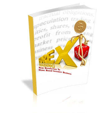 Forex Trading - New Revolution To Home Based Internet Business