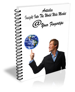 Insight Into The World Wide Market @Your Fingertips